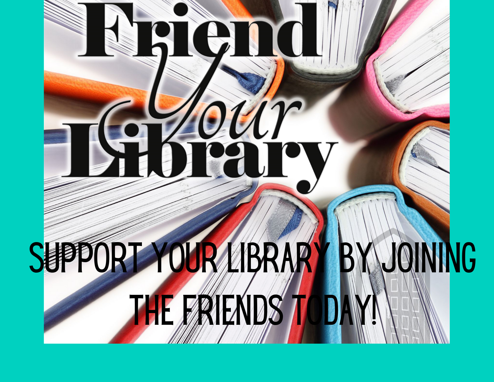 Join the Friends of the Library!