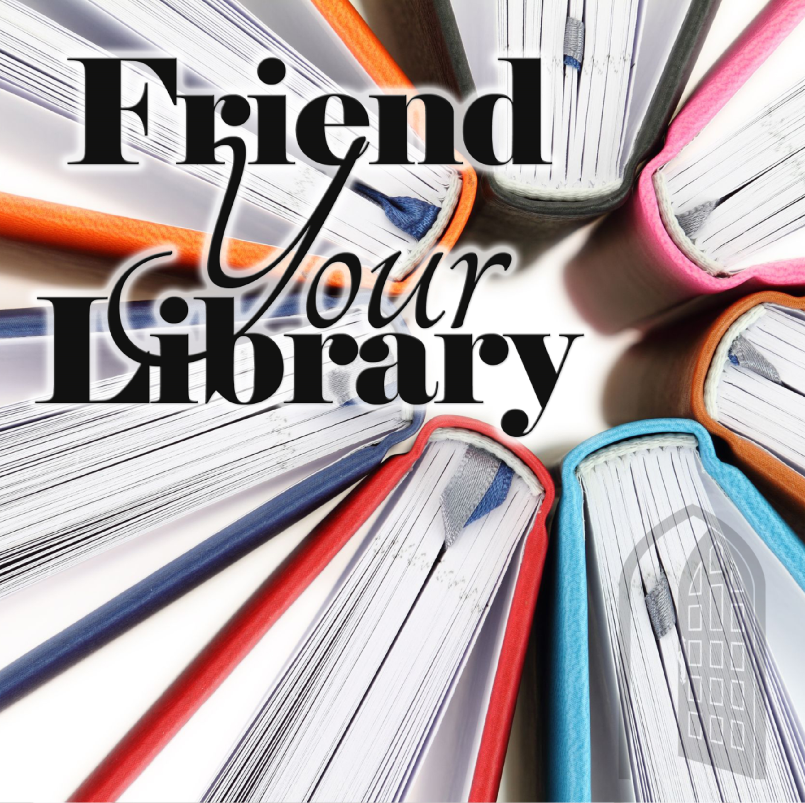 Friend your library