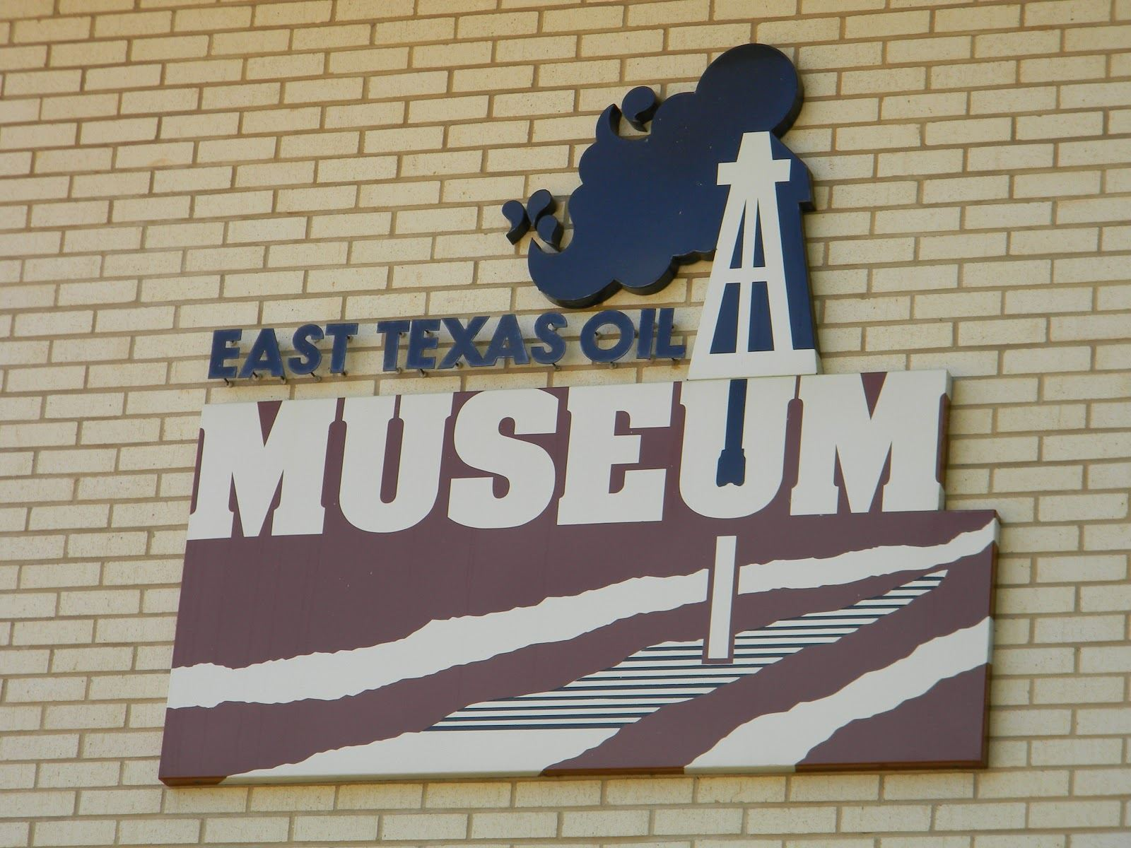 East Texas Oil Museum Sign